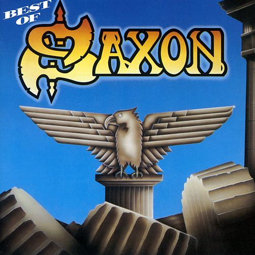 The Best Of Saxon by Saxon