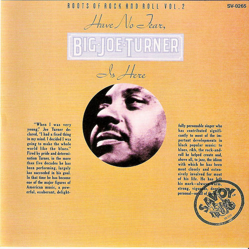 Have No Fear, Big Joe Turner Is Here by Big Joe Turner