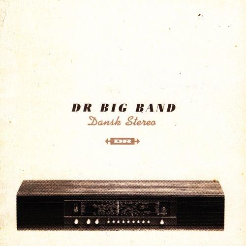 Dansk Stereo von DR Big Band