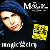 Magic City by MC Magic