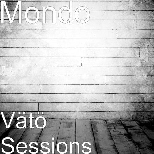 Vätö Sessions by Mondo