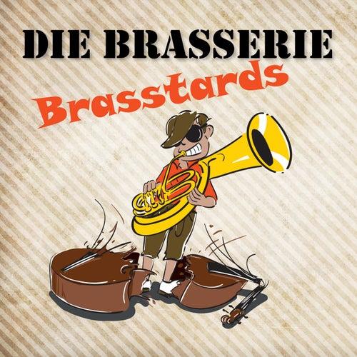 Die Brasserie / Brasstards de Die Brasserie