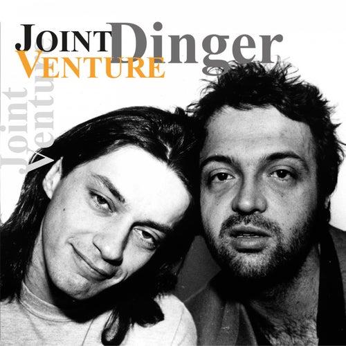 Dinger von Joint Venture