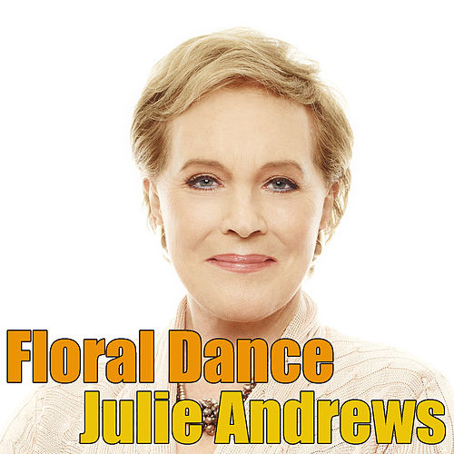 Floral Dance di Julie Andrews