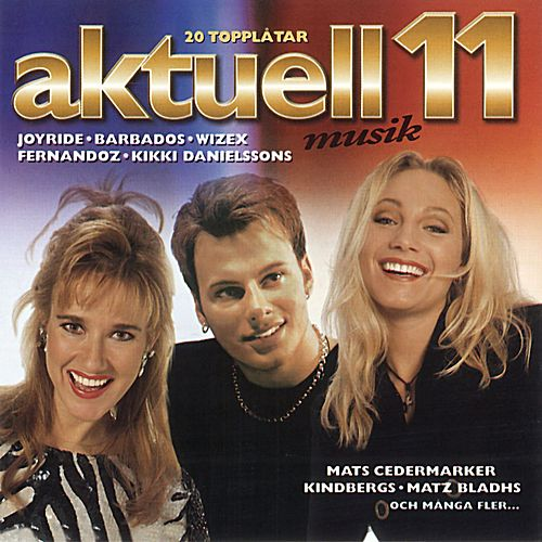 Aktuell Musik 11 by Blandade Artister