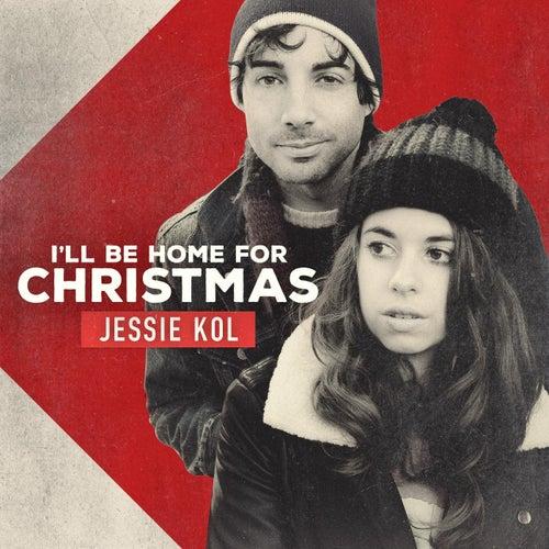 I'll Be Home for Christmas - Single de Jessie Kol
