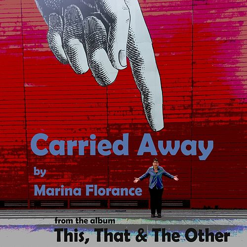 Carried Away by Marina Florance