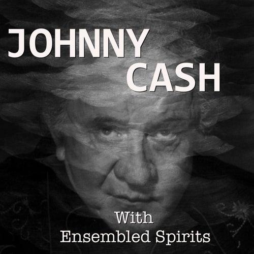 Ensembled Spirits de Johnny Cash