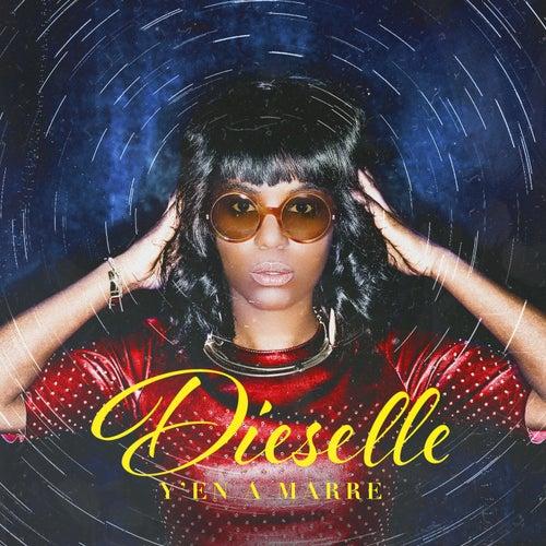 Y'en a marre - Single by Dieselle