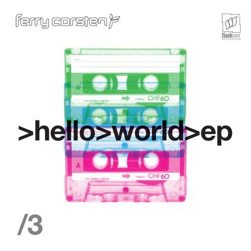 Hello World EP3 von Ferry Corsten