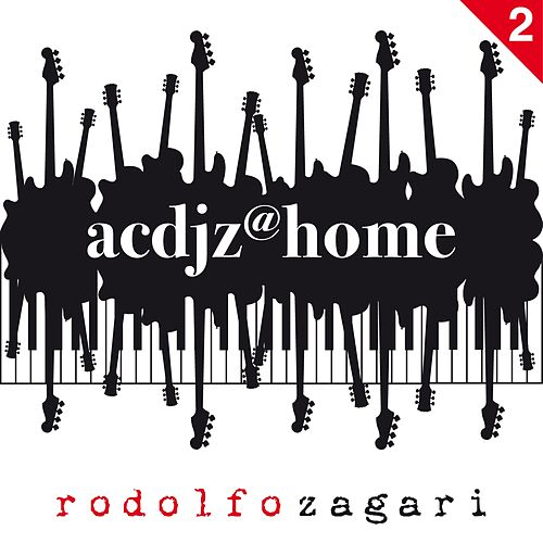 Acdjz@home, Vol. 2 di Rodolfo Zagari