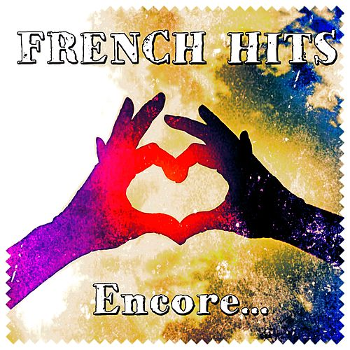 French Hits (Encore...) de Various Artists