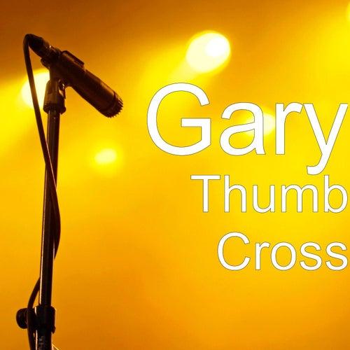 Thumb Cross by Gary (1)