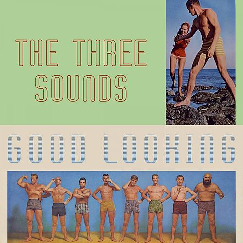 Good Looking by The Three Sounds