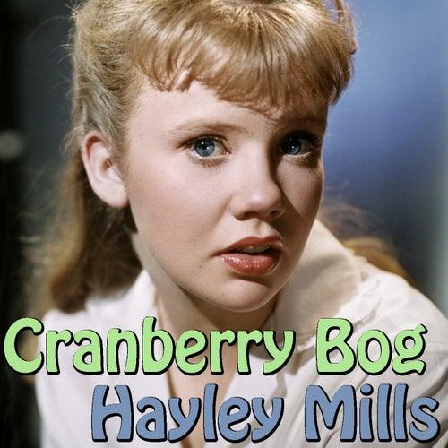 Cranberry Bog de Hayley Mills
