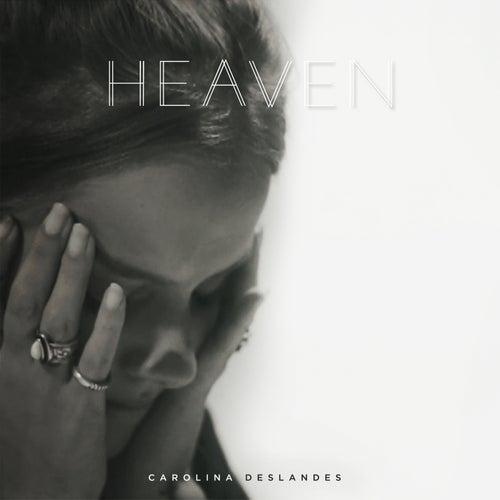 Heaven de Carolina Deslandes
