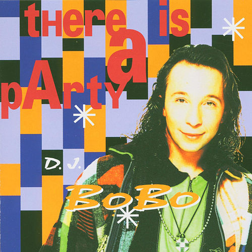 There Is a Party de DJ Bobo