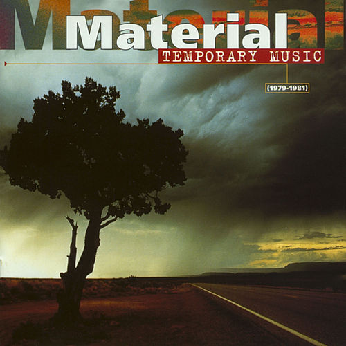Temporary Music (1979-1981) de Material