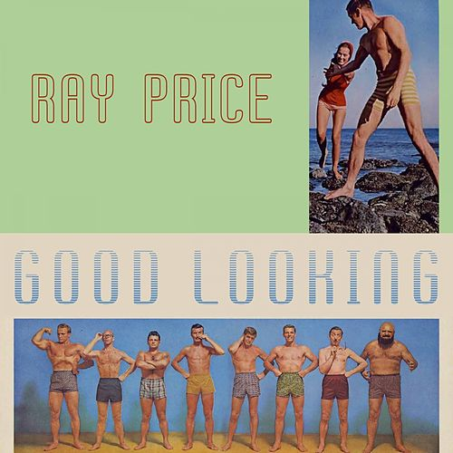 Good Looking by Ray Price