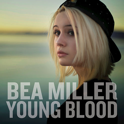 Young Blood von Bea Miller