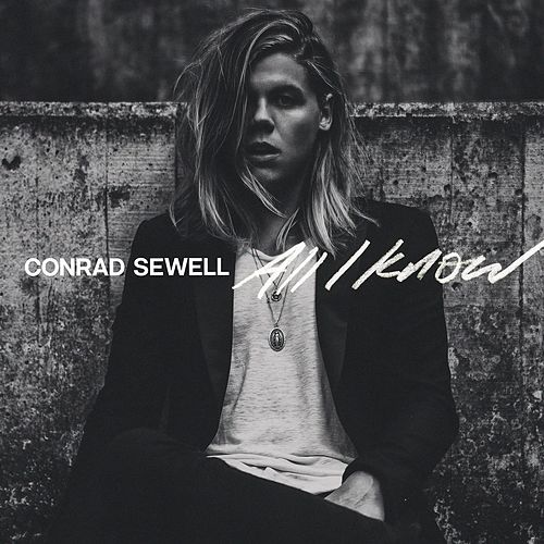 All I Know von Conrad Sewell