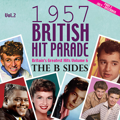 The 1957 British Hit Parade - The B Sides Part 2, Vol. 2 di Various Artists