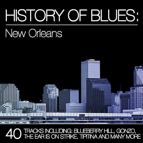 History of Blues: New Orleans de Various Artists