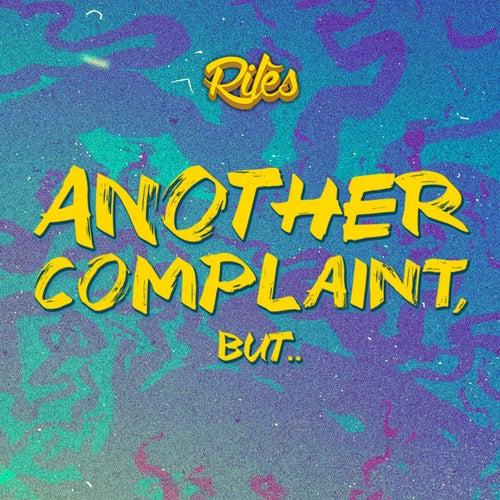 Another Complaint, But.. de Rilès