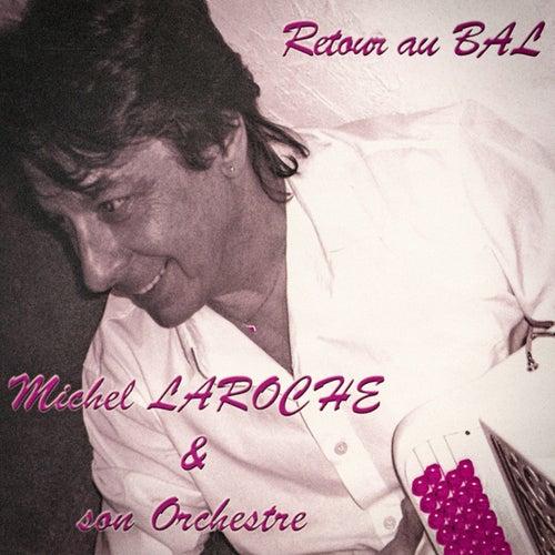 Retour au bal de Michel Laroche