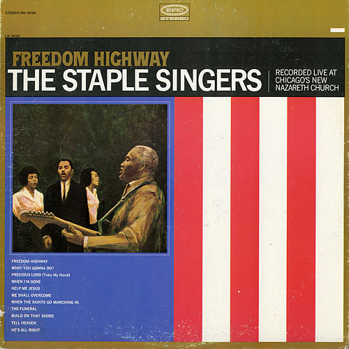 Freedom Highway: Recorded Live at Chicago's New Nazareth Church de The Staple Singers