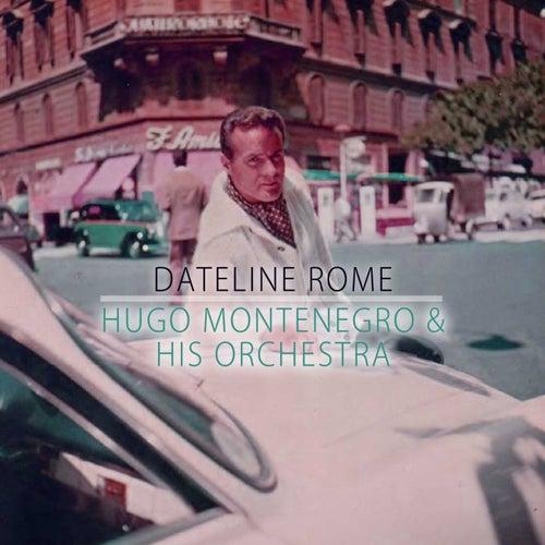 Dateline Rome by Hugo Montenegro