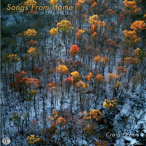 Songs From Home by Craig Peyton