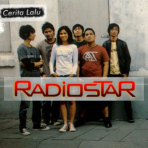Cerita Lalu by Radio Star