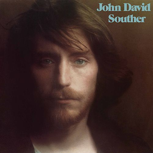 John David Souther (Expanded Edition) by J.D. Souther