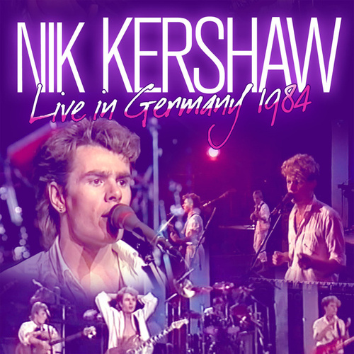 Live In Germany 1984 de Nik Kershaw