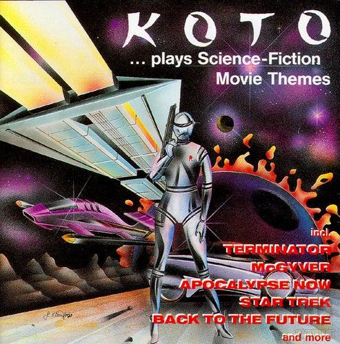 ...Plays Science-Fiction Movie Themes de Koto