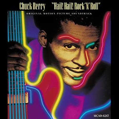 Hail! Hail! Rock 'N' Roll de Chuck Berry