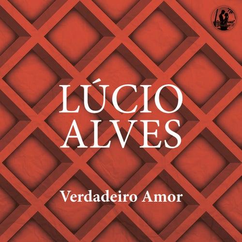 Verdadeiro Amor de Lucio Alves