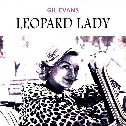 Leopard Lady von Gil Evans