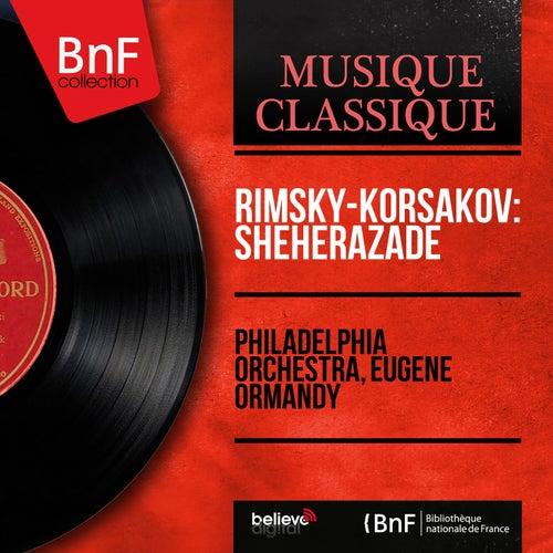 Rimsky-Korsakov: Shéhérazade (Mono Version) by Philadelphia Orchestra