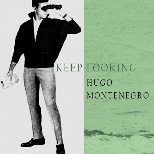 Keep Looking by Hugo Montenegro