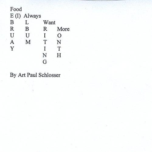 February Album Writing Month by Art Paul Schlosser