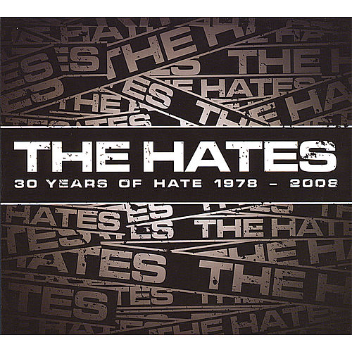 30 Years of Hate 1978-2008 von Hates
