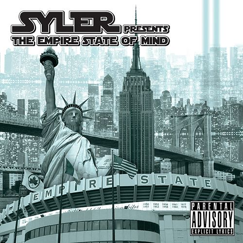 Syler Presents The Empire State of Mind de Syler