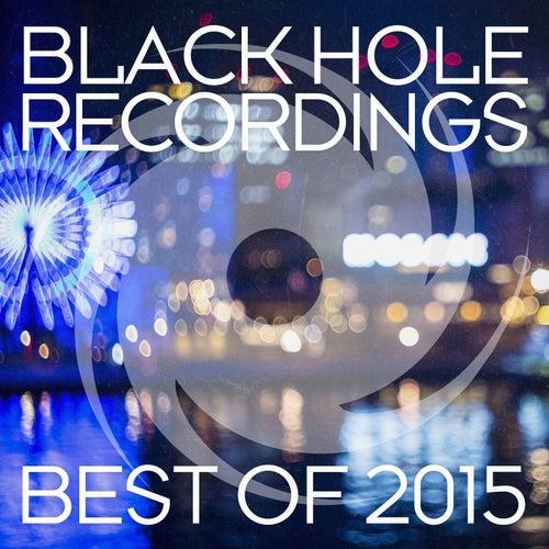 Black Hole Recordings - Best of 2015 von Various Artists
