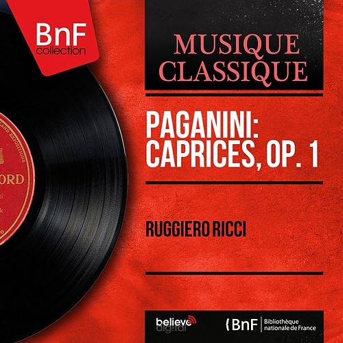 Paganini: Caprices, Op. 1 (Mono Version) de Ruggiero Ricci