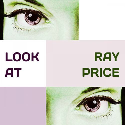 Look at by Ray Price