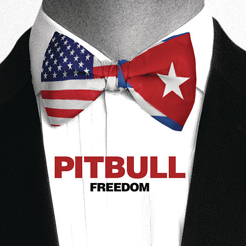 Freedom by Pitbull