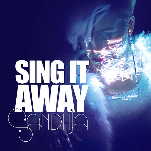 Sing It Away von Sandhja