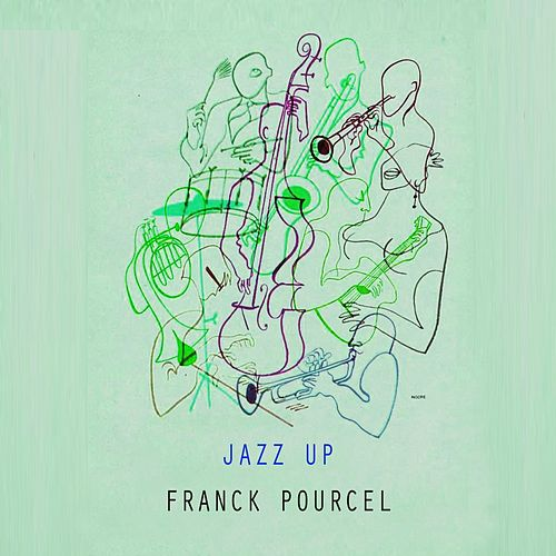 Jazz Up von Franck Pourcel